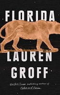 New Releases - shown Florida by Lauren Groff